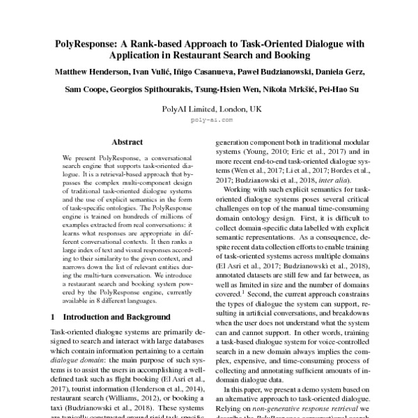 PolyResponse: A Rank-based Approach to Task-Oriented Dialogue with  Application in Restaurant Search and Booking - ACL Anthology